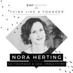 Podcast with Nora Herting, Founding CEO of ImageThink