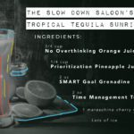The Slow Down Saloon's Tropical Tequila Sunrise